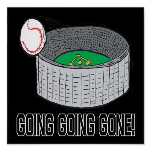 Going Going Gone Posters