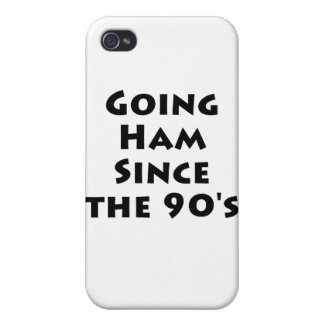 Going Ham Since The 90 s iPhone 4/4S Cover