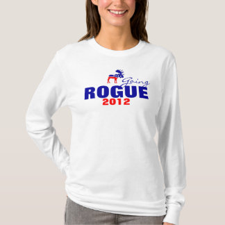 Going Rogue 2012 T-Shirt