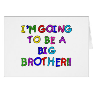 Going to be a Big Brother Greeting Card