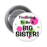 Going To Be A BIG SISTER! Badge