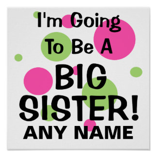 Going To Be A BIG SISTER! Poster