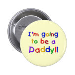 Going to be a Dad-Primary Colours Badges