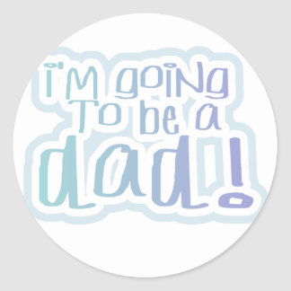 Going to be a Dad Tshirts and Gifts Round Sticker
