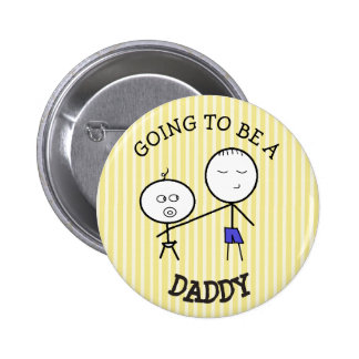 Going to be a Daddy Announcement Button