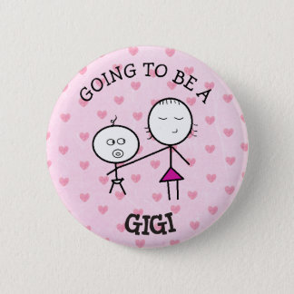 Going to be a Gigi Announcement Button