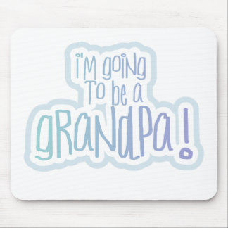 Going to be a Grandpa Mouse Mats