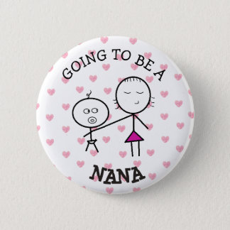 Going to be a Nana Announcement Button