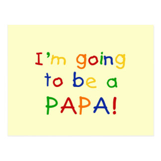 Going to be a Papa - Primary Colors Postcards