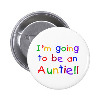 Going to be an Auntie Primary Colors 6 Cm Round Badge