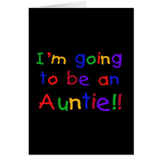 Going to be an Auntie Primary Colors Greeting Card