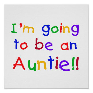 Going To Be An Auntie Primary Colors Gifts Poster