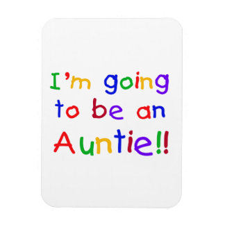Going To Be An Auntie Primary Colors Gifts Flexible Magnet