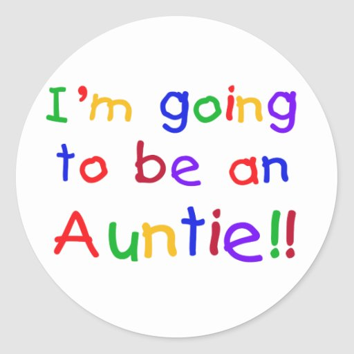 Going to be an Auntie Primary Colors Round Stickers