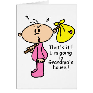 Going To Grandma s House Baby Pink Greeting Cards