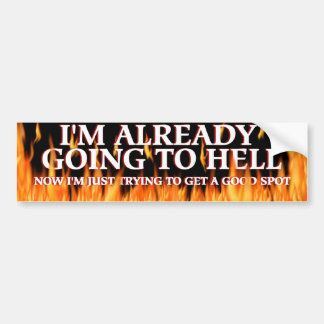 Going to Hell Bumper Sticker
