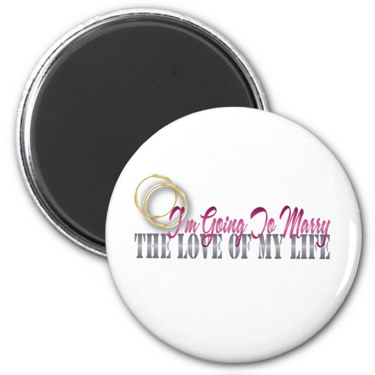 going to marry the love of my life