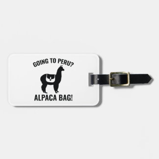 Going To Peru? Luggage Tag