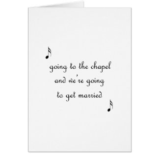 Going To The Chapel Card