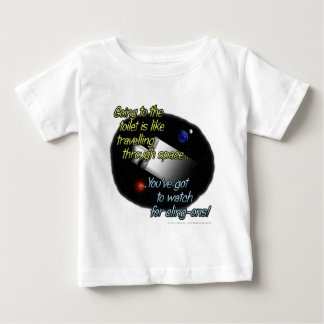 Going to the toilet is like travelling through... baby T-Shirt