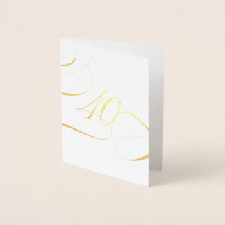 Gold 40 Calligraphy Milestone Birthday Anniversary Foil Card
