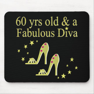 GOLD 60 YRS OLD AND A FABULOUS DIVA MOUSE PAD