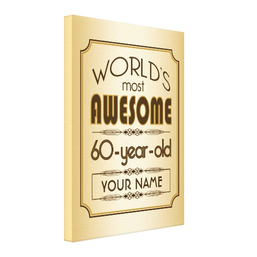 Gold 60th Birthday Celebration World Best Fabulous Canvas Prints