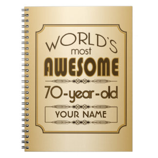 Gold 70th Birthday Celebration World Best Fabulous Spiral Notebook