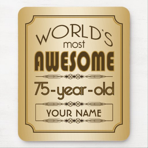 Gold 75th Birthday Celebration World Best Fabulous Mousepad