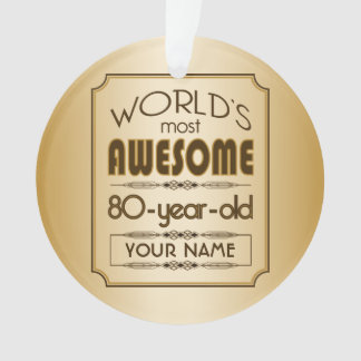 Gold 80th Birthday Celebration World Best Fabulous Ornament