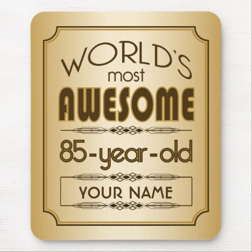 Gold 85th Birthday Celebration World Best Fabulous Mouse Pads