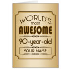 Gold 90th Birthday Celebration World Best Fabulous Card