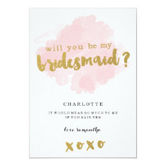 Gold and Blush Will You Be My Bridesmaid? 13 Cm X 18 Cm Invitation Card at Zazzle