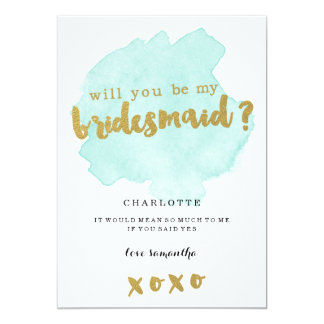 Gold and Teal Blush Will You Be My Bridesmaid? 13 Cm X 18 Cm Invitation Card