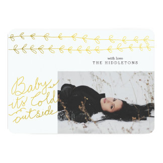 Gold Baby Its Cold Outside Script Leaves Photo 13 Cm X 18 Cm Invitation Card