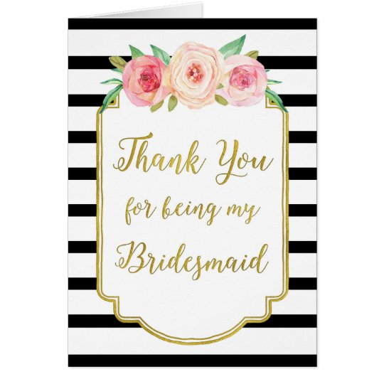 Gold Black Stripe Pink Floral Thank You Bridesmaid