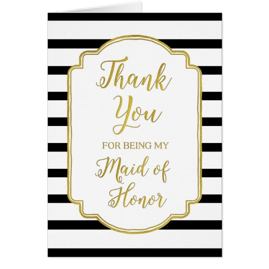 Gold Black White Stripes Thank You Maid of Honour Card