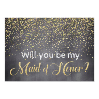 Gold & Chalkboard Will you be My Maid of Honor Card