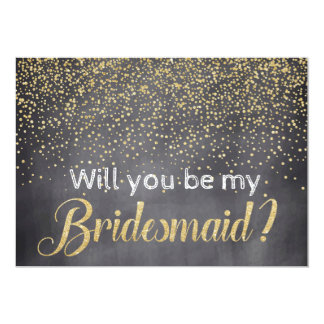 Gold Confetti Chalkboard Will you be My Bridesmaid Card