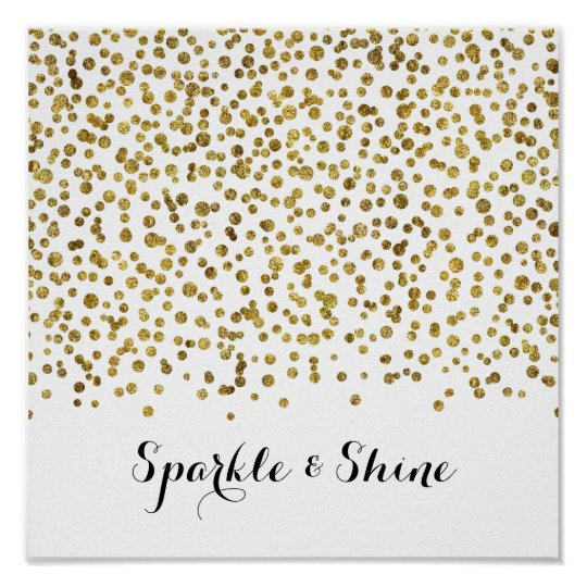 Gold Confetti Dot Sparkle and Shine Poster