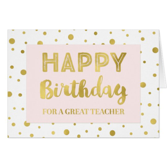 Gold Confetti Pink Teacher Birthday Card