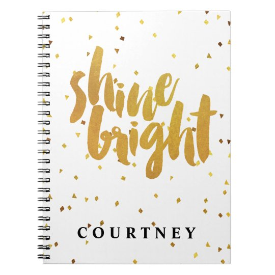 "Gold Confetti ""Shine Bright"" Typography Spiral Notebook"