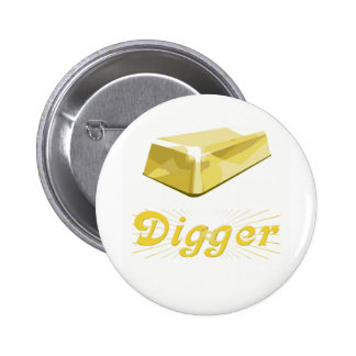 Gold Digger 6 Cm Round Badge