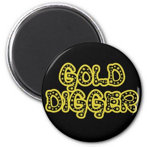 Gold Digger Fridge Magnets