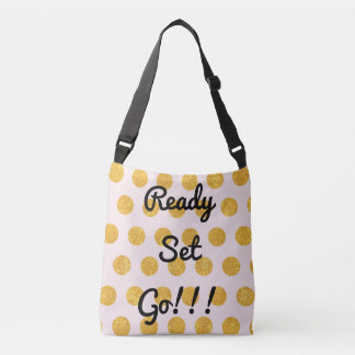 Gold Dots Ready Set Go Cross Body Tote Tote Bag