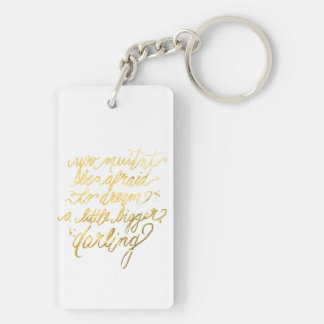 "Gold ""Dream Bigger"" Keychain"