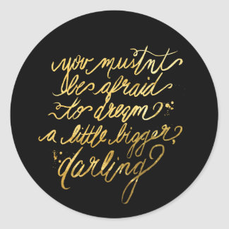 "Gold ""Dream Bigger"" Stickers"