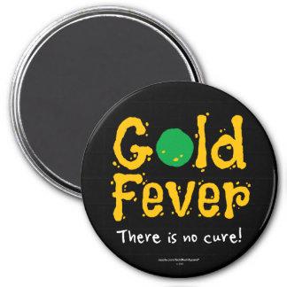 Gold Fever 7.5 Cm Round Magnet