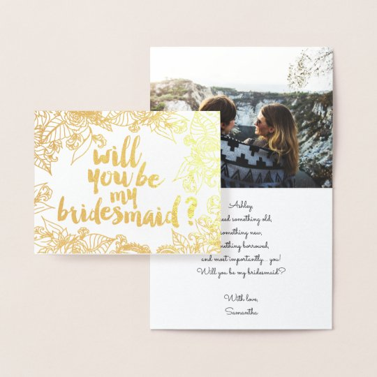 Gold floral script Will you be my Bridesmaid