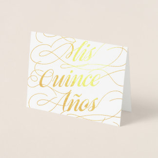 Gold Foil Calligraphy Mis Quince Años Birthday Foil Card